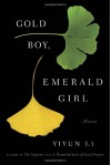 Gold Boy, Emerald Girl - Yiyun Li