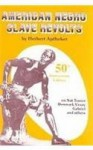 American Negro Slave Revolts - Herbert Aptheker, John H. Bracey