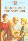Kirsten and the New Girl - Janet Beeler Shaw