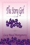 Story Girl - L.M. Montgomery
