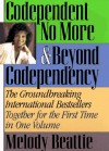 Codependent No More & Beyond Codependency - Melody Beattie