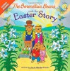 The Berenstain Bears and the Easter Story - Mike Berenstain, Jan Berenstain