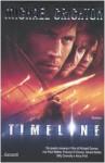 Timeline. Ai confini del tempo - Michael Crichton, Paola Bertante