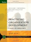Practicing Organization Development: A Guide for Consultants - William J. Rothwell
