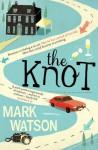 The Knot - Mark Watson