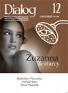 Dialog, nr 12 / grudzień 2009. Zuzanna i starcy - Redakcja miesięcznika Dialog