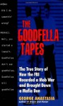 The Goodfella Tapes - George Anastasia