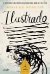 Ilustrado: A Novel - Miguel Syjuco