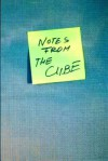 Notes from the Cube: A Year in the Office - The Cube, Alina Szpak, Peter Murphy