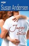 Juego sucio (HQN) (Spanish Edition) - Susan Andersen, Carlos Ramos Malave