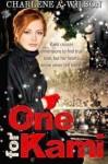One for Kami - Charlene A. Wilson