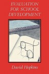 Evaluation for School Development.: Young Offenders - David Hopkins, Eric Hopkins