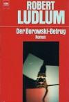 Der Borowski-Betrug - Robert Ludlum