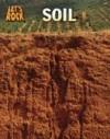 Soil - Richard Spilsbury, Louise Spilsbury