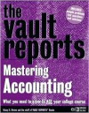 Mastering Accounting: What You Need to Know to Ace Your College Course (Vault Reports Study Guides) - Stacy Brown