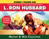 The Military & War Audiobook Collection - L. Ron Hubbard, R.F. Daley