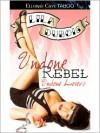 Undone Rebel - Lila Dubois
