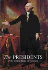The Presidents of the United States of America - Frank Burt Freidel, White House Historical Association Staff