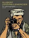 Le photographe, Intégrale - Emmanuel Guibert, Didier Lefèvre, Fréderic Lemercier