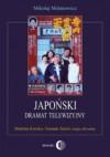 Japoński dramat telewizyjny. Mukoda Kuniko, Yamada Taichi, taiga dorama - Mikołaj Melanowicz