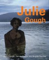 Julie Gough - James Boyce, Juliet Gough, Brigita Ozolins, Julie Gough