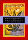 The Four Agreements and the Four Agreements Companion Book - Miguel Ruiz