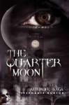 The Quarter Moon (Afterlife saga #4) - Stephanie Hudson