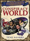 Conspiracy World: A Truthteller's Compendium of Eye-Opening Revelations and Forbidden Knowledge - Texe Marrs