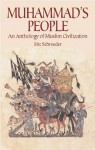 Muhammad's People: An Anthology of Muslim Civilization - Eric Schroeder, Dover Publications Inc.