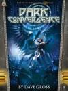 Dark Convergence - Dave Gross