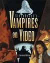 VideoHound's Vampires on Video - J. Gordon Melton
