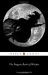 The Penguin Book of Witches - Katherine Howe, Katherine Howe