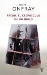 Freud (Spanish Edition) - Michel Onfray