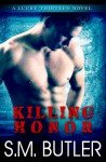Killing Honor (Lucky Thirteen) - Suzan Butler