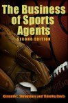 The Business of Sports Agents - Kenneth L. Shropshire, Timothy Davis
