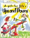 A Gift for Life's Ups and Downs - Mike Yaconelli, Kate Sheppard