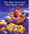 Boat Girl and the Magic Fish - Dean Barrett