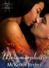 Metamorphosis - McKenna Jeffries