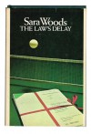 The Law's Delay - Sara Woods