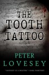 The Tooth Tattoo (Peter Diamond, #13) - Peter Lovesey