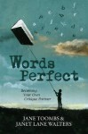 Words Perfect: Becoming Your Own Critique Partner - Jane Toombs, Janet Lane Walters