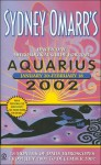 Sydney Omarr's Day-by-Day Astrological Guide for the Year 2002: Aquarius - Sydney Omarr