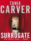 The Surrogate - Tania Carver