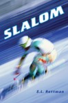 Slalom - S.L. Rottman