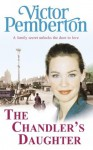 The Chandler's Daughter - Victor Pemberton