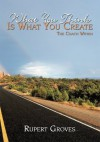 What You Think is What You Create:The Coach Within - Rupert Groves