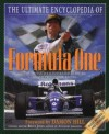 Ultimate Encyclopedia of Formula One: The Definitive Illustrated Guide to Grand Prix Motor... - Bruce Jones, Damon Hill