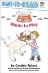 Puppy Mudge Wants to Play - Cynthia Rylant, Suçie Stevenson