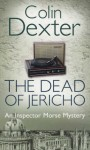 The Dead of Jericho (Inspector Morse #5) - Colin Dexter