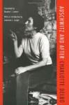 Auschwitz and After - Charlotte Delbo, Professor Rosette C. Lamont